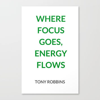 Where focus goes, energy flows Canvas Print by Love from Sophie