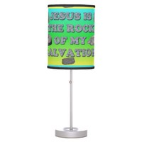 Jesus Is The Rock Of My Salvation. Table Lamp