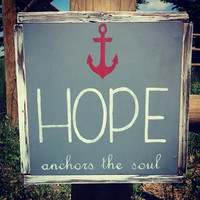 "Wood Sign ""Hope Anchors the Soul"""