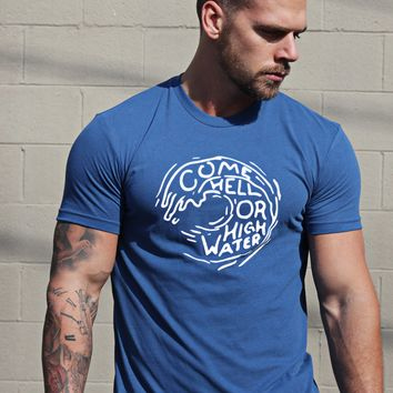 Come Hell or High Water short sleeve men's t-shirt
