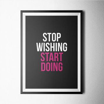 Stop Wishing Start Doing Word Art Poster