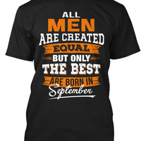THE BEST ARE BORN IN SEPTEMBER T-Shirt