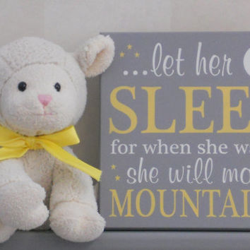 Yellow Gray Baby Nursery Signs Let Her Sleep For When Sh