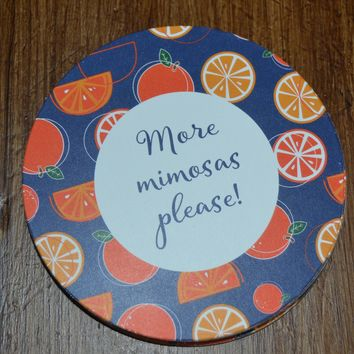 More Mimosas Please Coasters