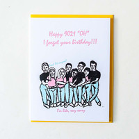 90210 Belated Birthday Card