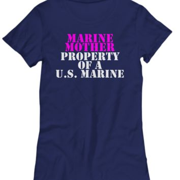Military - Marine Mother - Property of a U.S. Marine