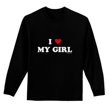 I Heart My Girl - Matching Couples Design Adult Long Sleeve Dark T-Shirt by TooLoud