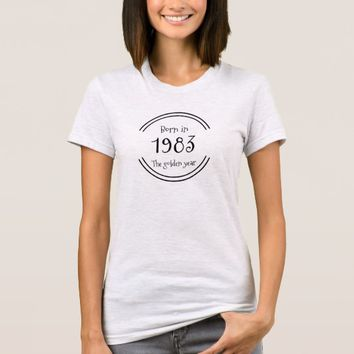 Born in the year T-Shirt