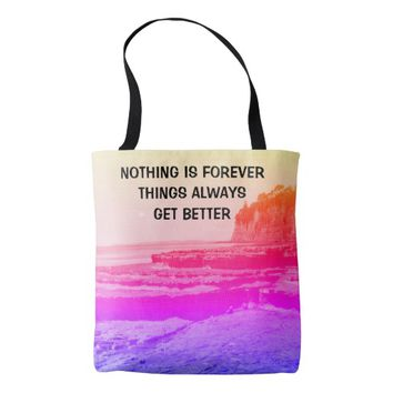 Forever Photo Quote by Kat Worth Tote Bag