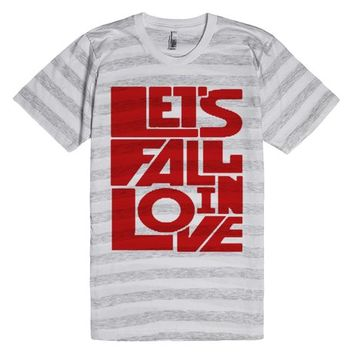 Let's fall in love - Teespring
