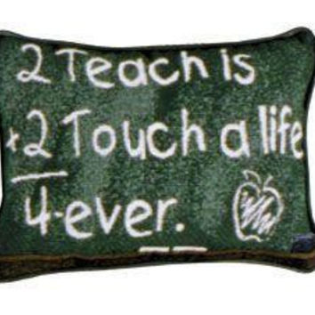 "2  "" To Teach ""  Throw Pillows - One Side Design"