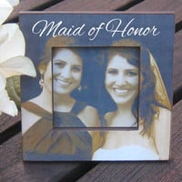 Personalized Maid of Honor Picture Frame, Custom Wedding Frame, Unique Bridesmaid Gift, Maid of Honor Gift, Sister Gift, Bridal Shower Gift