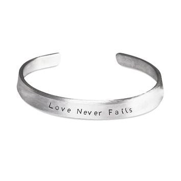 Love Never Fails - Hand Engraved Bracelet