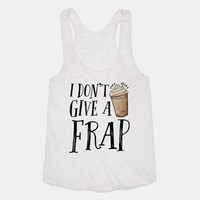 I Don't Give A Frap
