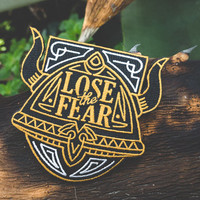 Lose the Fear Embroidered Patch