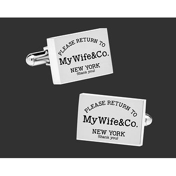 Please Return to My Wife Cuff Links | Husband Gift