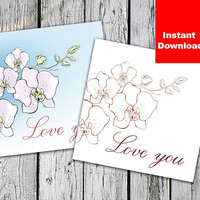 """2 postcards love you Card orchid flower Valentine day Printable, 6x6"""", Instant Download love you Valentine Print  Printable Card"""