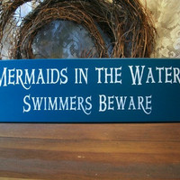 Mermaids in the Water Painted Wood Sign Beach by CountryWorkshop
