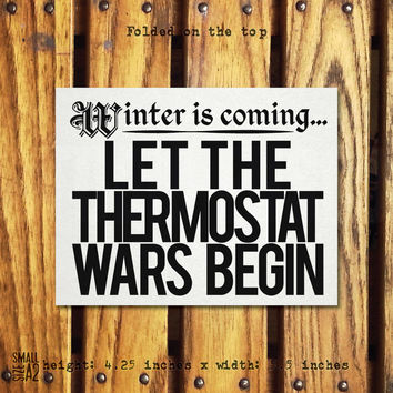 The War of Five Thermostats - Holiday Greeting Card - Christmas Card - Game of Thrones Card - Funny Card - Just Because Card - Custom Card