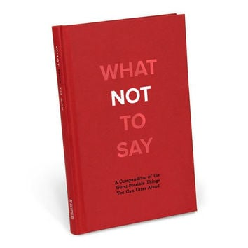 What Not to Say Book