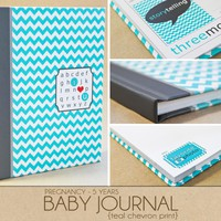 Baby Book - Teal Chevron (125 Designed Journaling Pages To Record Pregnancy Up To 5 Years) | Luulla