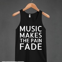 Music Makes The Pain Fade-Unisex Black Tank