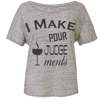 I make pour judgements wine shirt workout tank workout top workout womens workout shirts workout clothes gym tank gym shirts fitness