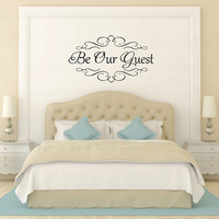 Be Our Guest vinyl wall decal, heavy frilly version wall sticker, warm inviting guest room wall decal, DIY bedroom wall project idea