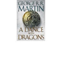 Dance with Dragons Song of Ice and Fire By (author) George R. R. Martin