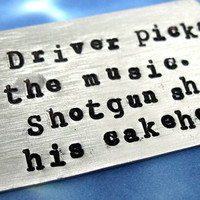 Driver Picks the Music. Shotgun Shuts His Cakehole.  Supernatural Inspired Dean Winchester Key Chain,