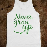 GROW UP? NO!