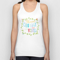 Have Courage and Be Kind  Unisex Tank Top by Page394