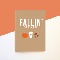 Fallin' For You - Fall Autumn Card - Love Best Friend Family Boyfriend Girlfriend - Cute Modern Fun Funny 5x7