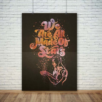 We are all made of stars, (Instant Download) , 300 dpi, Popular Digital Art, Decoration, Poster