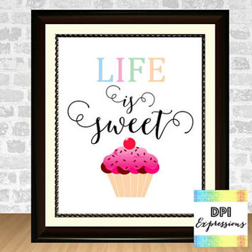 Inspirational Quote, Life Is Sweet, Typography Poster, Printable Wall Art, Cupcake Art Print, INSTANT DOWNLOAD