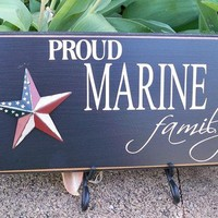 Proud Marine Family Handmade Painted Sign