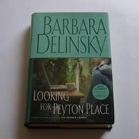 Looking for Peyton Place: A Novel by Delinsky, Barbara: U.S.A.: Scribner 9780743246446 Hardcover, Book Club Edition - Wisdom Lane Antiques
