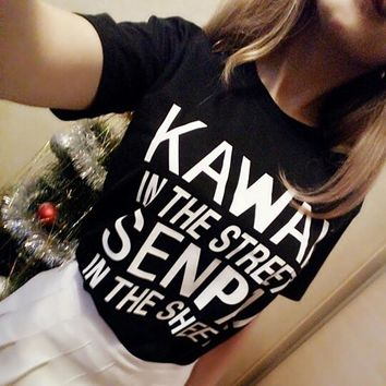 KAwaii In The Streets Senpai In The Sheets Women T Shirt Cotton Casual Funny Female Short Sleeve Tshirts For Lady Top Tee Tumblr