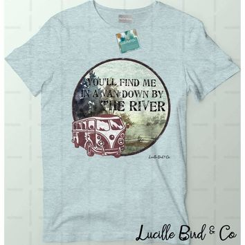 You'll Find Me in a Van Down By The River Women's Crewneck Graphic Tee