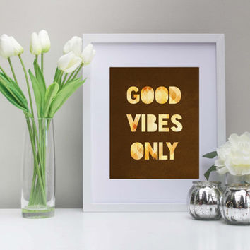 Good Vibes Only Wall Art - Instant Download 8x10 in - Printable Art - Brown, Geometric Pattern, Inspiration, Positivity, Typography