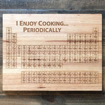 SALE! Breaking Bad Periodic Table Cutting Board- Science Art, Engraved Wood Kitchen Decor, Geekery, Enjoy Cooking