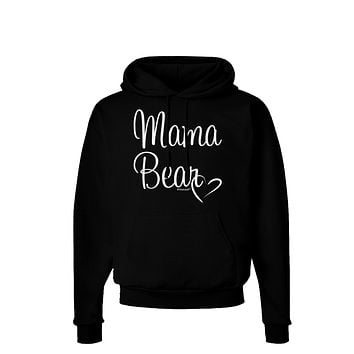 Mama Bear with Heart - Mom Design Dark Hoodie Sweatshirt