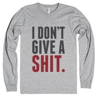 I Don't Give A Shit Long Sleeve T-shirt (id6011728)-T-Shirt
