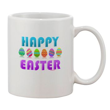 Happy Easter Decorated Eggs Printed 11oz Coffee Mug