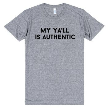 my ya'll is authentic