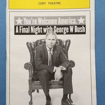 You're Welcome America, A Final Night w/ George W. Bush Playbill
