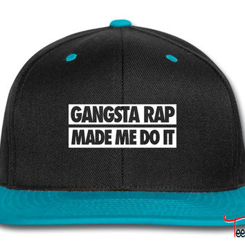 Gangsta Rap Made Me Do It Snapback