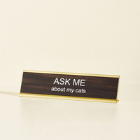 Purr Our Conversation Desk Plaque | Mod Retro Vintage Desk Accessories | ModCloth.com