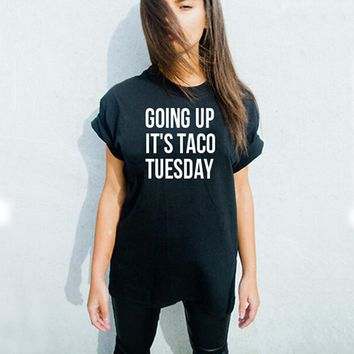 Going Up It's Taco Tuesday - Women Tee