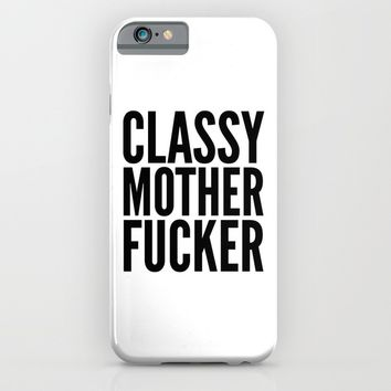 Classy Motherfucker iPhone & iPod Case by CreativeAngel